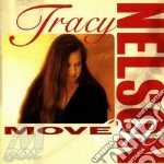 Tracy Nelson - Move On cd musicale di Tracy Nelson