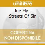 STREET OF SIN cd musicale di ELY JOE