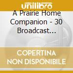 30 broadcast season cel. cd musicale di A prairie home compa