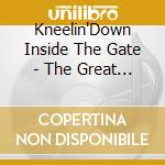 Kneelin'Down Inside The Gate - The Great Rhyming Bahamas cd musicale di Kneelin'down inside the gate