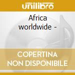 Africa worldwide - cd musicale di Tabu ley rochereau