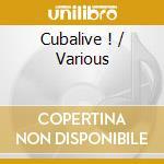 Cubalive ! cd musicale di Artisti Vari