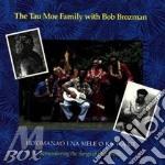 Ho'omana'o i na mele o... - brozman bob cd musicale di The tau moe family & bob brozm