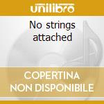 No strings attached cd musicale di Zlatne ustle balkan