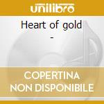 Heart of gold - cd musicale di W.c.clark