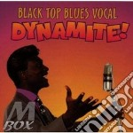 Blues vocal dynamite - cd musicale di S.burke/dr.john/kim wilson & o