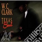 Texas soul - cd musicale di W.c.clark