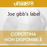 Joe gibb's label cd musicale