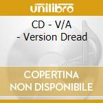 CD - V/A - Version Dread cd musicale di V/A