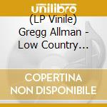 (LP VINILE) Low country blues lp vinile di Gregg Allman