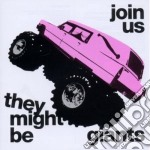 Join us cd musicale di They might be giants