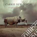 Kindred spirits: a collection cd musicale di Carrie Newcomer