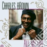 All my life cd musicale di Charles Brown