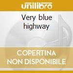 Very blue highway cd musicale di Eddie Hinton