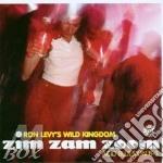 Ron Levy'S Wild Kingdom - Zim Zam Zoom cd musicale di Ron levy's wild kingdom