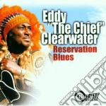 RESERVATION BLUES cd musicale di CLEARWATER EDDY