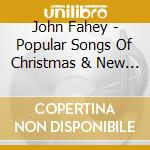 Popular songs christamas cd musicale di John Fahey