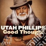 Good though! - phillips utah cd musicale di Phillips Utah