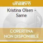 Same cd musicale di Olsen Kristina