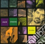 Broke down - cd musicale di Cleaves Slaid