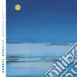 Cheryl Wheeler - Defying Gravity cd musicale di Wheeler Cheryl