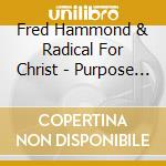 Purpose by design cd musicale