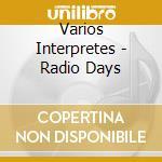 Radio days cd musicale di Ost