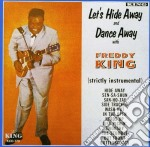 Hide away dance away - king freddy cd musicale di Freddy King