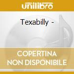 Texabilly - cd musicale di Carroll Johnny