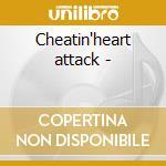 Cheatin'heart attack - cd musicale di Dale Watson