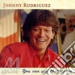 Johnny Rodriguez - You Can Say That Again cd musicale di Rodriguez Johnny