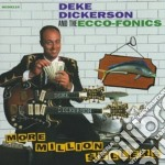 Deke Dickerson & The Ecco-Fonics - More Million $Eller cd musicale di Deke dickerson & the ecco-foni