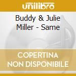 BUDDY & JULIE MILLER cd musicale di BUDDY & JULIE MILLER