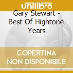 Best of hightone years cd musicale di Gary Stewart