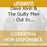 OUT IN CALIFORNIA cd musicale di ALVIN DAVE