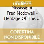 MISSISSIPPI cd musicale di MCDOWELL FRED