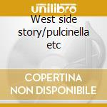 West side story/pulcinella etc cd musicale di Falla guitar trio