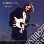 BLUE MOON cd musicale di Robben Ford