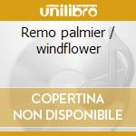 Remo palmier / windflower cd musicale di Herb Ellis