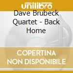 Back home cd musicale di Dave Brubeck