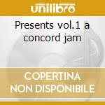 Presents vol.1 a concord jam cd musicale di Woody Herman