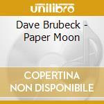 Paper moon / quartet cd musicale di Dave Brubeck