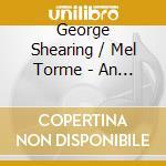 Evening, an shearing & torme cd musicale di George Shearing