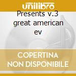 Presents v.3 great american ev cd musicale di Woody Herman