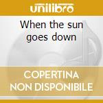 When the sun goes down cd musicale di Ernestine Anderson
