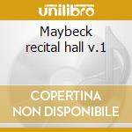 Maybeck recital hall v.1 cd musicale di Brackeen Joanne