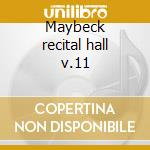 Maybeck recital hall v.11 cd musicale di Roger Kellaway
