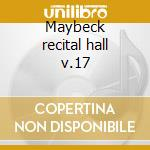 Maybeck recital hall v.17 cd musicale di Jaki Byard