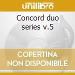 Concord duo series v.5 cd musicale di Makowicz a./mraz a.