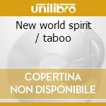 New world spirit / taboo cd musicale di Ray Barretto